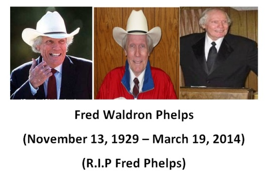 Fred_Phelps_r.i.p