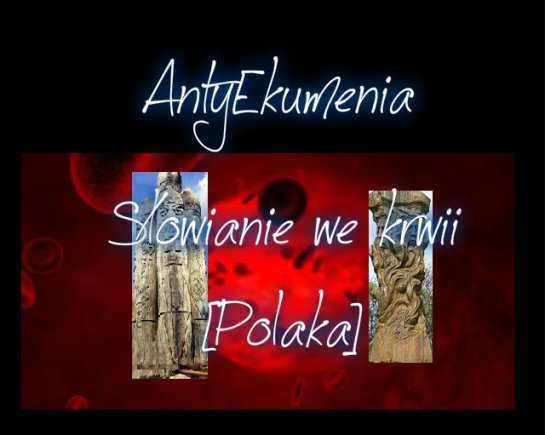 Slowianie_we_krwii_Polaka